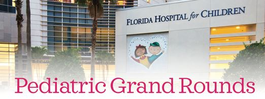 Pediatric Grand Rounds 2017 (Occurs Monthly, 2nd and 4th Wednesday) Banner