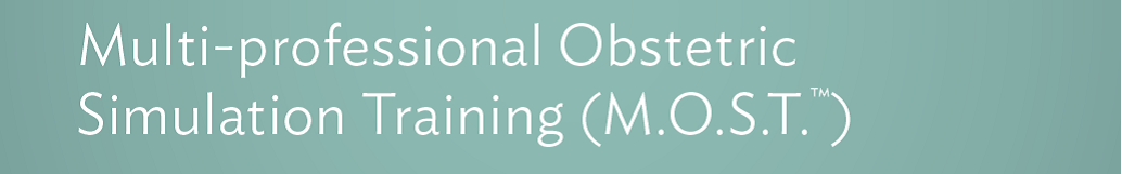 2018 Multiprofessional Obstetrics Simulation Training (MOST) Banner