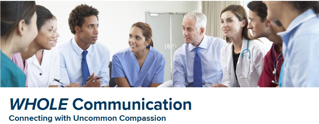 WHOLE Communication: Connecting with Uncommon Compassion Banner